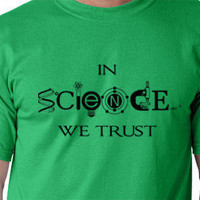 In science we trust Funny Tshirt sarcastic by MyPersonaliTs