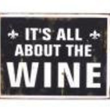 All About Wine Metal Sign - Wall Art & Signs - 11.49 - The Contemporary Home Online Shop