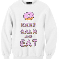 Keep Calm and EAT Sweatshirt | Yotta Kilo