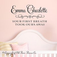 Supermarket: Vinyl Wall Decal - Your First Breath Took Ours Away   from Old Barn Rescue Company Wall Decals
