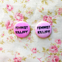"Feminist Killjoy 1"" Button"
