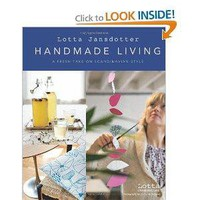 Amazon.com: Lotta Jansdotter's Handmade Living: A Fresh Take on Scandinavian Style (9780811865470): Lotta Jansdotter: Books