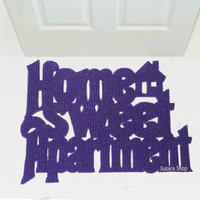 "Handmade doormat  ""Home sweet Apartment"" with a little house"
