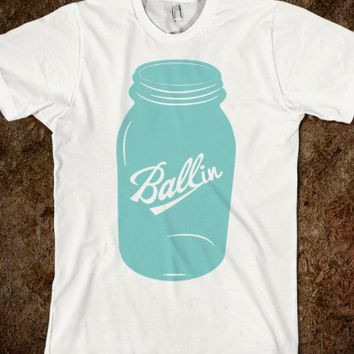BALLIN BALL MASON JAR T-SHIRT