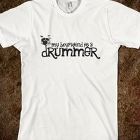 MY BOYFRIEND IS A DRUMMER