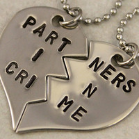 Partners in Crime Split Heart Necklaces - BFF Jewelry, Best Bitches Jewelry - Hand Stamped Best Friend Necklaces -  Stainless Steel
