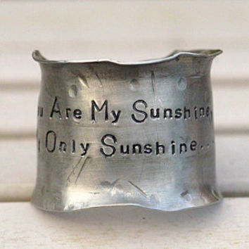 Forged & Fold Form Handstamped Aluminum Wide Wrist Cuff  / You Are My Sunshine / Special Gift For Her / Him Cuff Bracelet