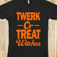 TWERK OR TREAT WITCHES