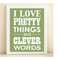 Green Pretty Things &amp; Clever Words print by AmandaCatherineDes