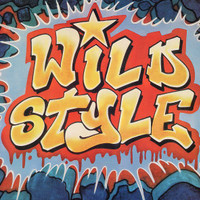 Fab 5 Freddy, Grandmaster Caz, Chris Stein, etc. : Wild Style – Original Soundtrack (LP, Vinyl record album)