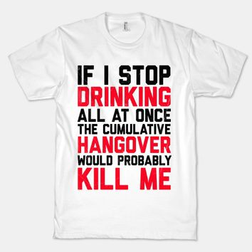 If I Stop Drinking