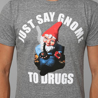 Say Gnome To Drugs Tee - Urban Outfitters
