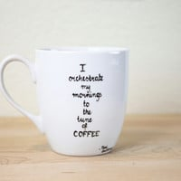 Quote Coffee Mug Hand Painted Ceramic Coffee Mug Minimal Modern Christmas Gift Coffee lovers