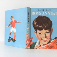 1958 Daily Mail Boys Annual - vintage book - stocking filler