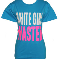 White Girl Wasted Funny Tee Shirt