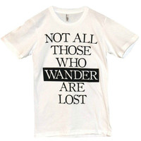 'Those Who Wander' Shirt | Wicked Clothes