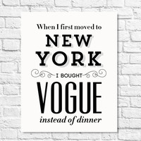 Typography Print, New York Art, Carrie Bradshaw Quote, TV Quote, Black White, Wall Decor, Shabby Chic Decor - Vogue 8x10