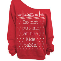 Ugly Christmas and Thanksgiving Sweater - Red Slouchy Oversized CREW - Do not put me at the kids table.