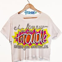 I Knew you were trouble  shortsleeve crop top