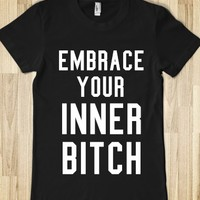 EMBRACE YOUR INNER BITCH DARK FITTED T-SHIRT