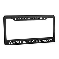 """Wash Is My Copilot"" License Plate Frame"
