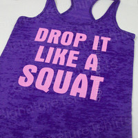 Drop It Like A Squat // GYM T-Shirt // Womens Workout T-Shirt // Crossfit tank top // workout tank top // PURPLE