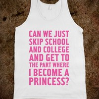 Skip School, Become A Princess