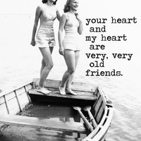 B&W Photograph OLD FRIENDS Rumi quote art inspirational 8x10 gifts for her wall decor vintage friendship print