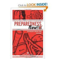 PREPAREDNESS NOW!: An Emergency Survival Guide (Expanded and Revised Edition) (Process Self-Reliance) [Paperback]
