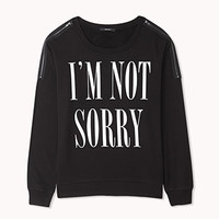 Sorry Not Sorry Zippered Sweatshirt