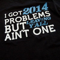 C/O 2014 Problems from Shirts Like Mine, LLC