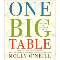 One Big Table: 600 recipes from the nation's best home cooks, farmers, fishermen, pit-masters, and chefs [Hardcover]
