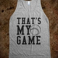 THAT'S MY GAME - TANK - SOFTBALL - BASEBALL