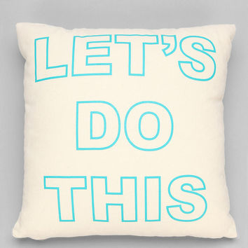 Ruxton by alexandra ferguson Let's Do This Pillow- Teal One Size- Teal One