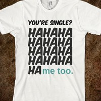 your single?me too.