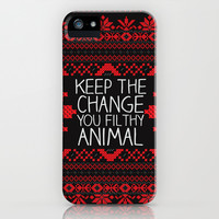 Keep The Change, You Filthy Animal! iPhone & iPod Case by Sara Eshak