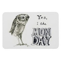 Sarcastic owl monday flexible magnet