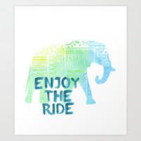 Enjoy the Ride Art Print by Sara Eshak