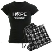Hope Is Stronger Than Fear Pajamas on CafePress.com