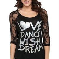 "3/4 lace sleeve raglan with rayon span body and ""love dance wish dream"" holographic foil screen"