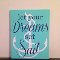 11x14 'Let Your Dreams Set Sail' Wall Decor. Personalized. Quote.