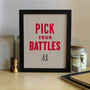 Pick Your Battles  Red 8x10  Screenprint by nickagin on Etsy