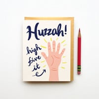 Huzzah high five it hand retro vintage card calligraphy handwriting typography congratulations wedding engagement graduation new baby