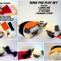 Pug Sushi Play Set ( Sushi Pug and Toppings)