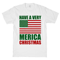 Have a Very Merica Christmas - Holiday American Flag Shirt / Top for Patriotic Men and Women of the U.S.A. Printed on American Apparel