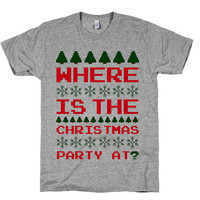 Wheres the Christmas Party At? Ugly, Sweater, Holidays, Winter, 8 bit, Vintage, Womens, Mens, Shirts, Tops, American Apparel.