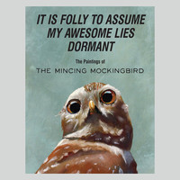 It Is Folly To Assume My Awesome Lies Dormant - Bookshelf - Gift & Home