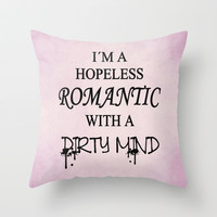 Dirty Romantic Throw Pillow by Nicklas Gustafsson