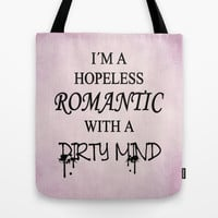 Dirty Romantic Tote Bag by Nicklas Gustafsson