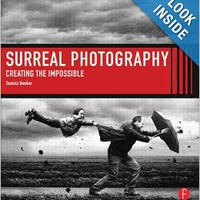 Surreal Photography: Creating The Impossible Paperbackby Daniela Bowker (Author)